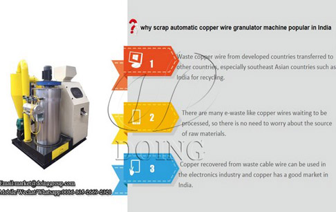 Why scrap automatic copper wire granulator machine is popular in India ?
